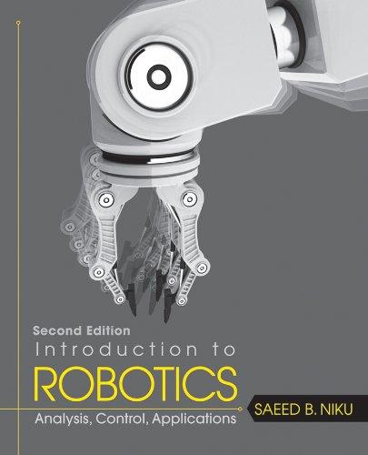 9780470604465: Introduction to Robotics: Analysis, Control, Applications
