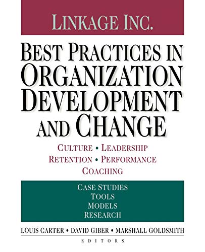 9780470604557: Best Practices in Organization Development and Change: Culture, Leadership, Retention, Performance Coaching