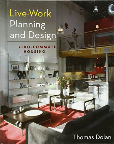 9780470604809: Live-Work Planning and Design: Zero-Commute Housing