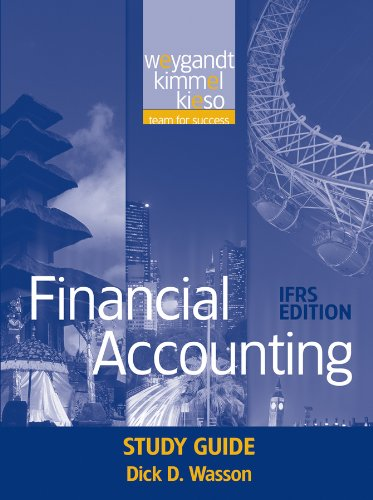 Financial Accounting, Study Guide: IFRS Edition: Jerry J. Weygandt;