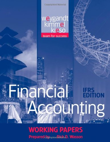 Financial Accounting: IFRS Edition Working Papers: Weygandt, Jerry J./