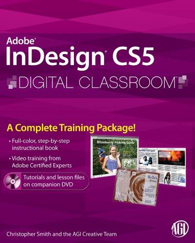 9780470607817: InDesign CS5 Digital Classroom, (Book and Video Training)