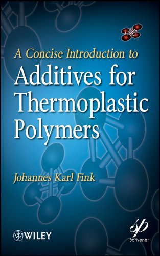 9780470609552: A Concise Introduction to Additives for Thermoplastic Polymers