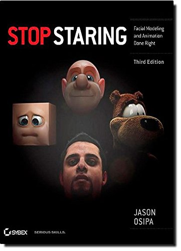 9780470609903: Stop Staring: Facial Modeling and Animation Done Right