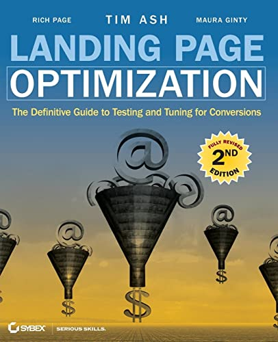 9780470610121: Landing Page Optimization: The Definitive Guide to Testing and Tuning for Conversions