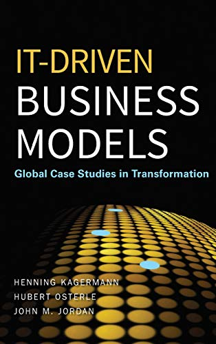 9780470610695: IT-Driven Business Models: Global Case Studies in Transformation