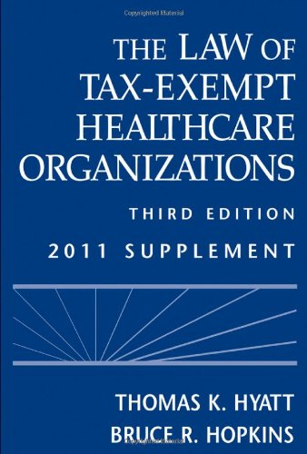 9780470610886: The Law of Tax-Exempt Healthcare Organizations: 2011 Supplement