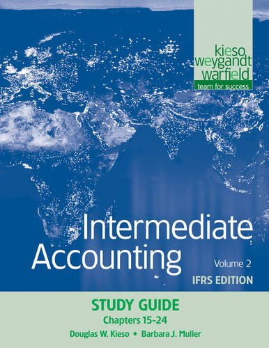 9780470613313: Intermediate Accounting, Study Guide, Volume 2: Chapters 15-24: IFRS Edition