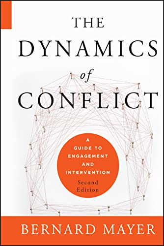 9780470613535: The Dynamics of Conflict: A Guide to Engagement and Intervention