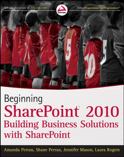 9780470617892: Beginning SharePoint 2010: Building Business Solutions with Sharepoint (Wrox Programmer to Programmer)