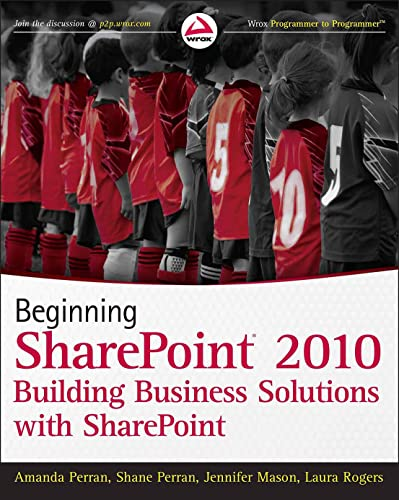 9780470617892: Beginning SharePoint 2010: Building Business Solutions with SharePoint
