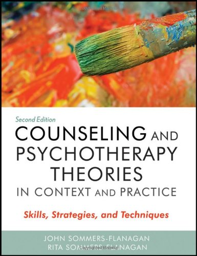 9780470617939: Counseling and Psychotherapy Theories in Context and Practice: Skills, Strategies, and Techniques