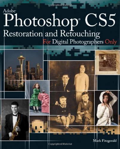 9780470618165: Photoshop CS5 Restoration and Retouching for Digital Photographers Only (For Only)