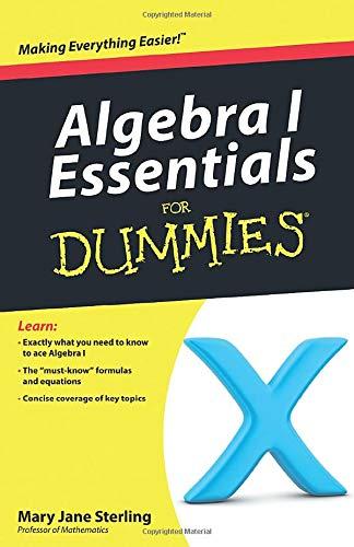 9780470618349: Algebra I Essentials For Dummies