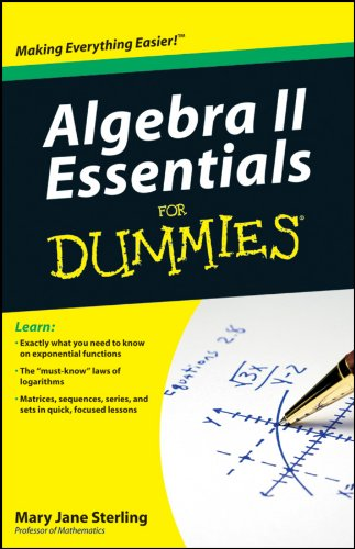 9780470618400: Algebra II Essentials For Dummies