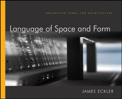 9780470618448: Language of Space and Form: Generative Terms for Architecture