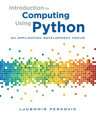 Introduction to Computing Using Python: An Application