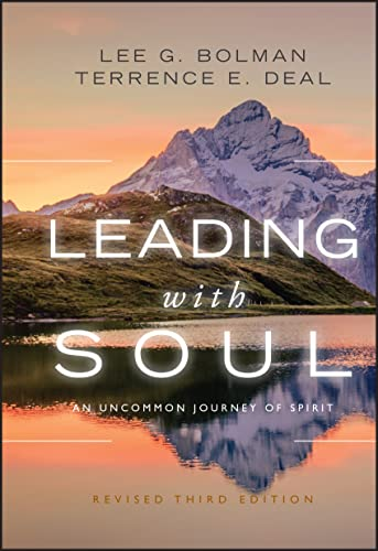9780470619001: Leading with Soul: An Uncommon Journey of Spirit
