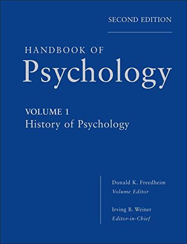 9780470619018: Handbook of Psychology, History of Psychology (Volume 1)