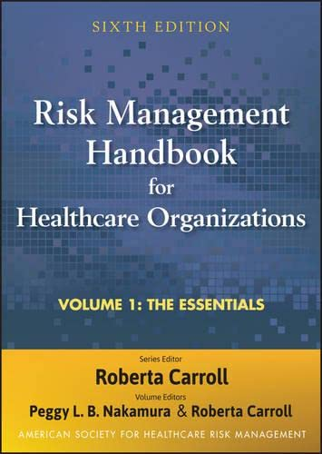 9780470620816: Risk Management Handbook for Health Care Organizations, The Essentials (Volume 1)