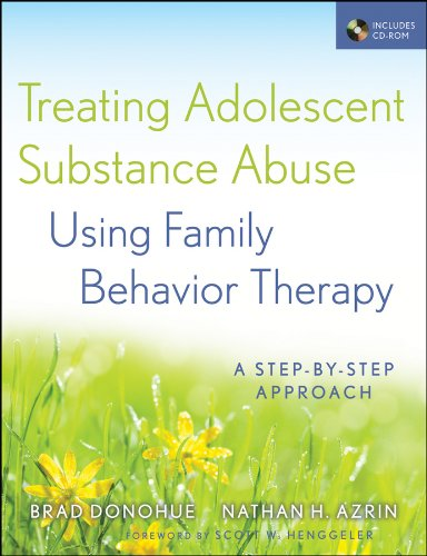 Treating Adolescent Substance Abuse Using Family Behavior Therapy: A Step-by-Step Approach (0470621923) by Brad Donohue; Nathan H. Azrin