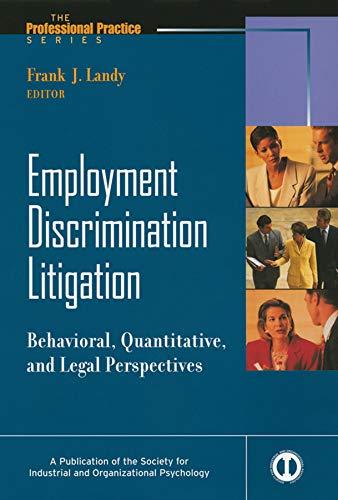 9780470622018: Employment Discrimination Litigation: Behavioral, Quantitative, and Legal Perspectives