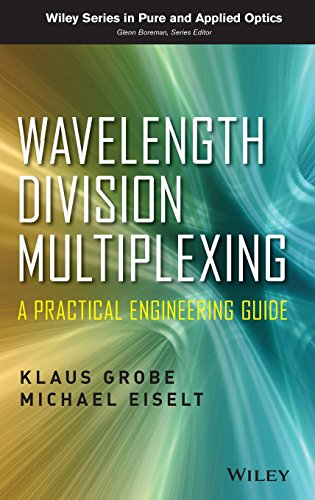 9780470623022: Wavelength Division Multiplexing: A Practical Engineering Guide (Wiley Series in Pure and Applied Optics)