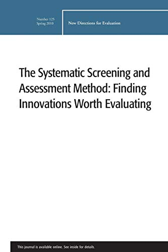 9780470623060: The Systematic Screening and Assessment Method EV 125 Spring 2010 (J-B PE Single Issue (Program) Evaluation)