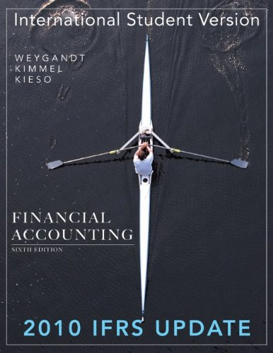 Financial Accounting 2010 IFRS Update ( 6th: Weygandt, Jerry J.;