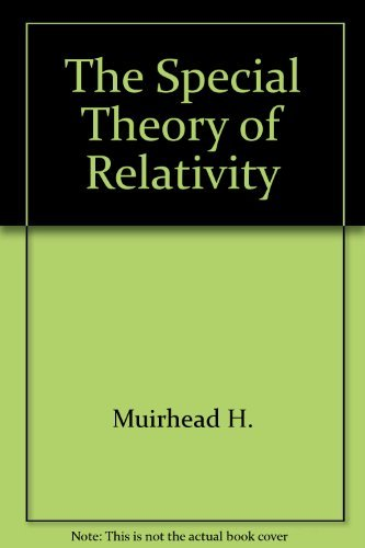 9780470623572: The Special Theory of Relativity