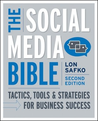 9780470623978: The Social Media Bible: Tactics, Tools, and Strategies for Business Success