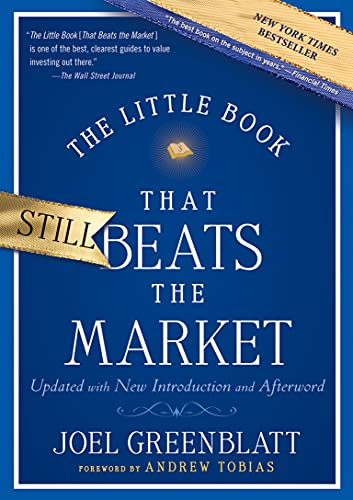 9780470624159: The Little Book That Still Beats the Market: Your Safe Haven in Good Times or Bad (Little Books. Big Profits)