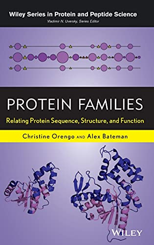 9780470624227: Protein Families: Relating Protein Sequence, Structure, and Function (Wiley Series in Protein and Peptide Science)