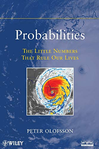 9780470624456: Probabilities: The Little Numbers That Rule Our Lives