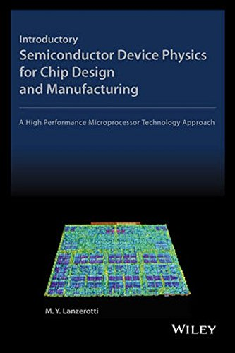 9780470624548: Introductory Semiconductor Device Physics for Chip Design and Manufacturing