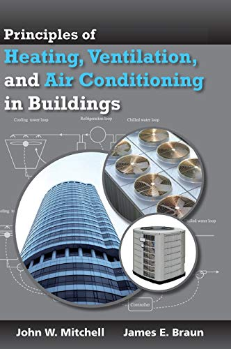 Principles of Heating, Ventilation, and Air Conditioning: Mitchell, John W.;