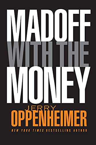 9780470624593: Madoff with the Money