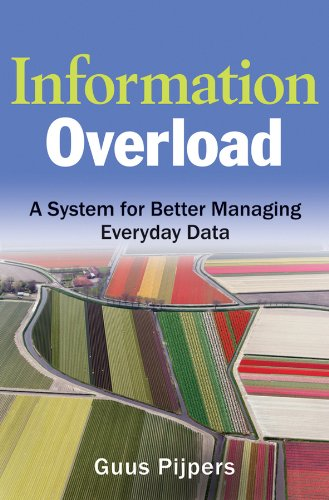 9780470625743: Information Overload: A System for Better Managing Everyday Data