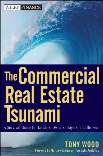 The Commercial Real Estate Tsunami: Tony Wood