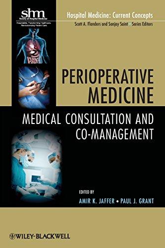 9780470627518: Perioperative Medicine: Medical Consultation and Co-management (Hospital Medicine: Current Concepts, Vol. 4)