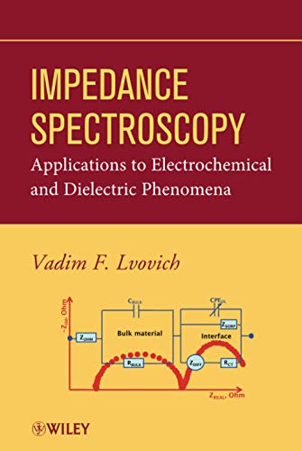 9780470627785: Impedance Spectroscopy: Applications to Electrochemical and Dielectric Phenomena