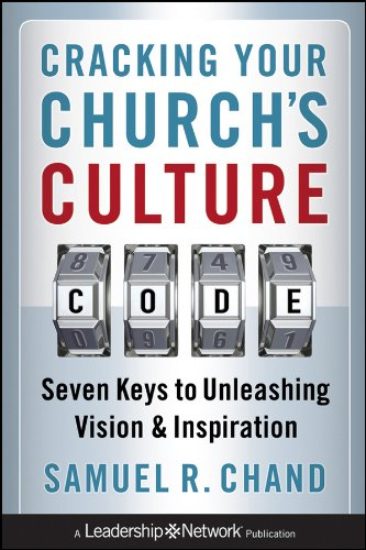 9780470627815: Cracking Your Church's Culture Code: Seven Keys to Unleashing Vision and Inspiration
