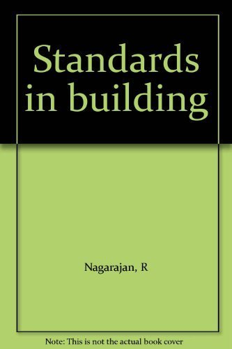 Standards in building.