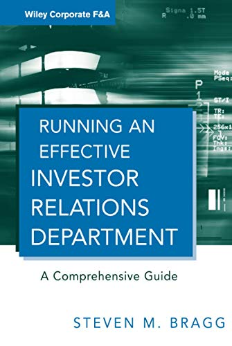 9780470630303: Running an Effective Investor Relations Department: A Comprehensive Guide (Wiley Corporate F&A)