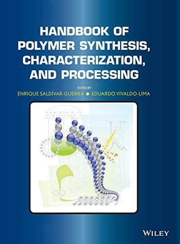 Handbook of Polymer Synthesis, Characterization, and Processing: Enrique Saldivar-Guerra