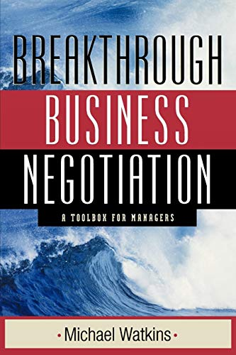 9780470631409: Breakthrough Business Negotiation: A Toolbox for Managers