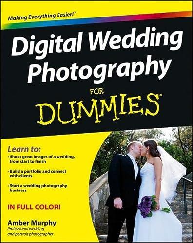 Digital Wedding Photography For Dummies (For Dummies (Computer/Tech)): Murphy, Amber