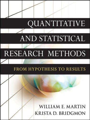 Quantitative And Statistical Research Methods: Fro M Hypothesis To Results