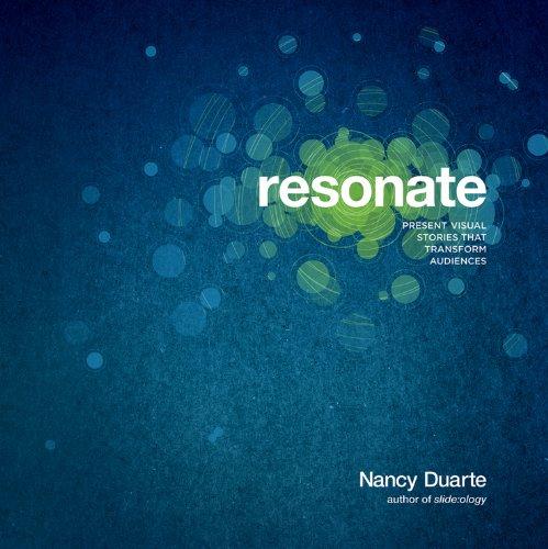 9780470632017: Resonate: Present Visual Stories that Transform Audiences