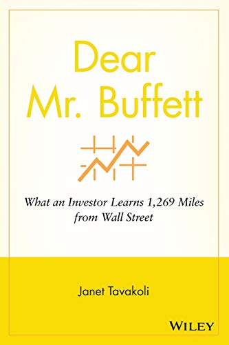 9780470632420: Dear Mr. Buffett: What an Investor Learns 1,269 Miles from Wall Street